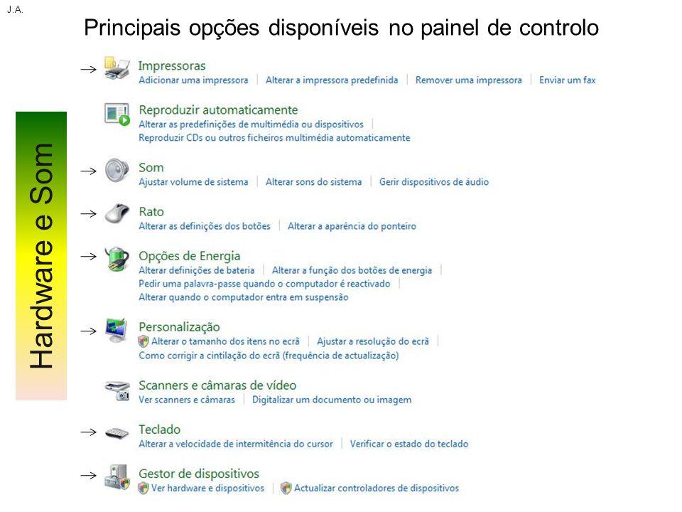 Principais opções disponíveis no painel de controlo J.A. Hardware e Som