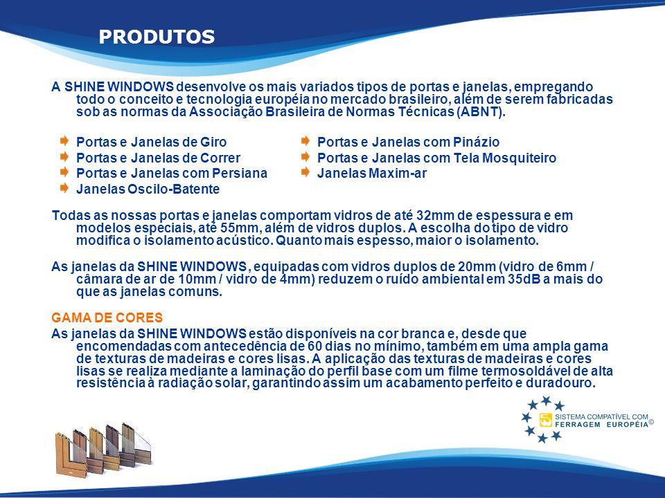 A SHINE WINDOWS desenvolve os mais variados tipos de portas e janelas, empregando todo o conceito e tecnologia européia no mercado brasileiro, além de
