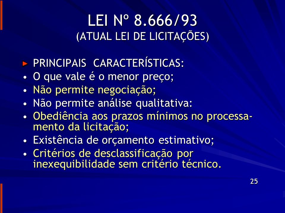 EXIGÊNCIAS BÁSICAS NUMA LICITAÇÃO PÚBLICA Projeto básico – Art.