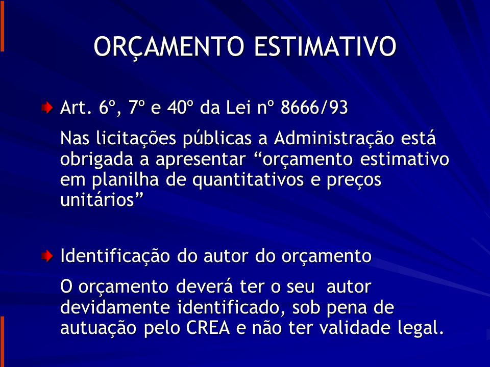 RESPONSABILIDADE DO ORÇAMENTISTA Art.