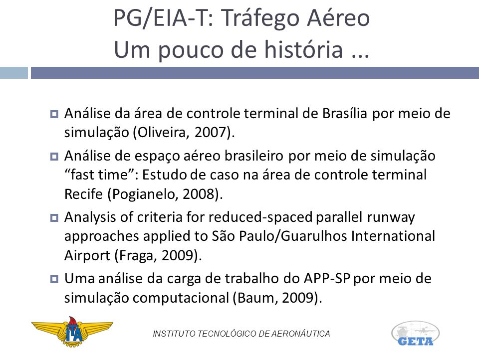 Uma aplicação do conceito de navegação baseada em performance: Análise das rotas ATS de Salvador (Bastos, 2009).
