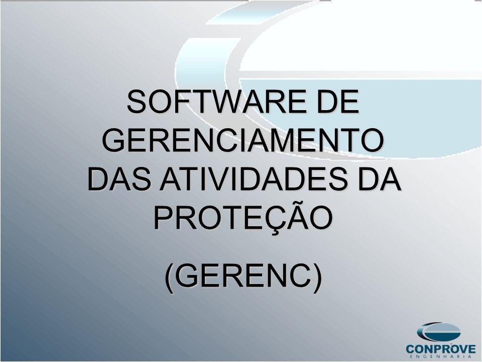 SOFTWARE DE GERENCIAMENTO DAS ATIVIDADES DA PROTEÇÃO (GERENC) 1