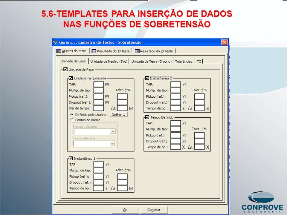 5.6-TEMPLATES PARA INSERÇÃO DE DADOS NAS FUNÇÕES DE SOBRETENSÃO 29