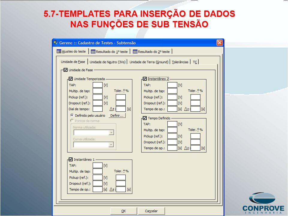 5.7-TEMPLATES PARA INSERÇÃO DE DADOS NAS FUNÇÕES DE SUB TENSÃO 30