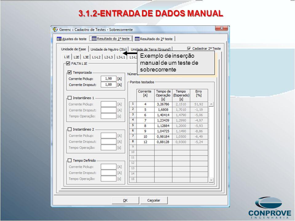 Exemplo de inserção manual de um teste de sobrecorrente 3.1.2-ENTRADA DE DADOS MANUAL 8