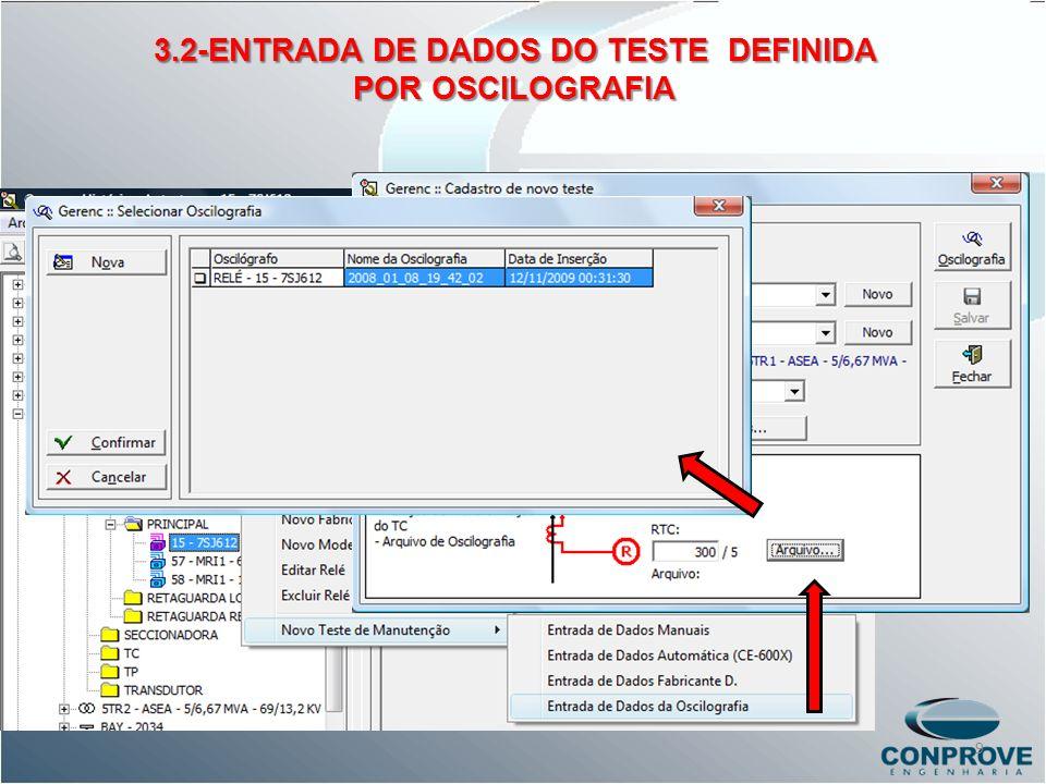 3.2-ENTRADA DE DADOS DO TESTE DEFINIDA POR OSCILOGRAFIA 9