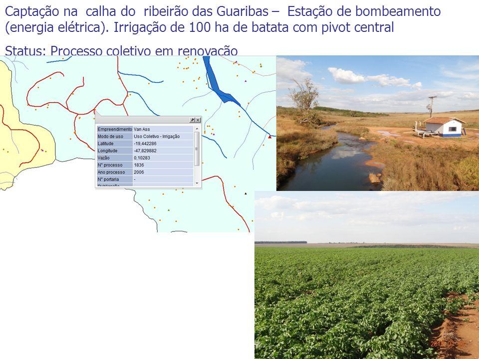 Captação na calha do ribeirão das Guaribas – Estação de bombeamento (energia elétrica). Irrigação de 100 ha de batata com pivot central Status: Proces