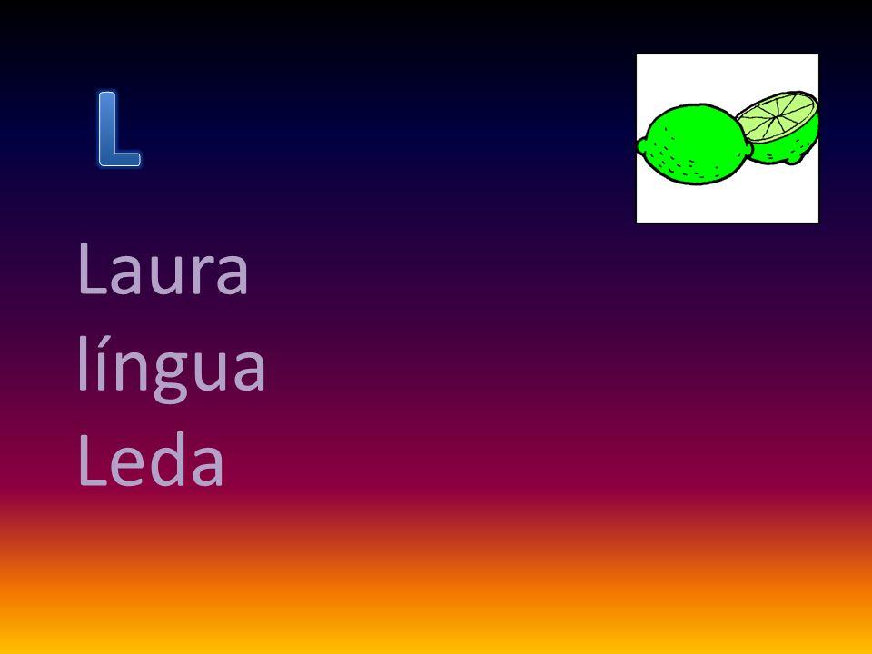Laura língua Leda