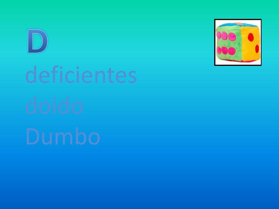 deficientes doido Dumbo