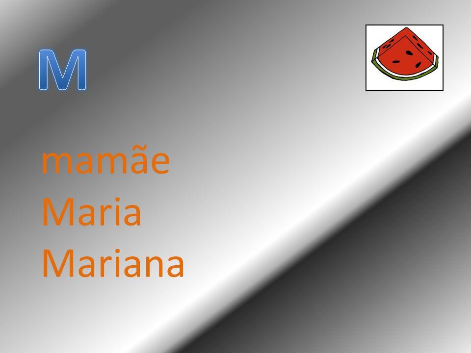 mamãe Maria Mariana