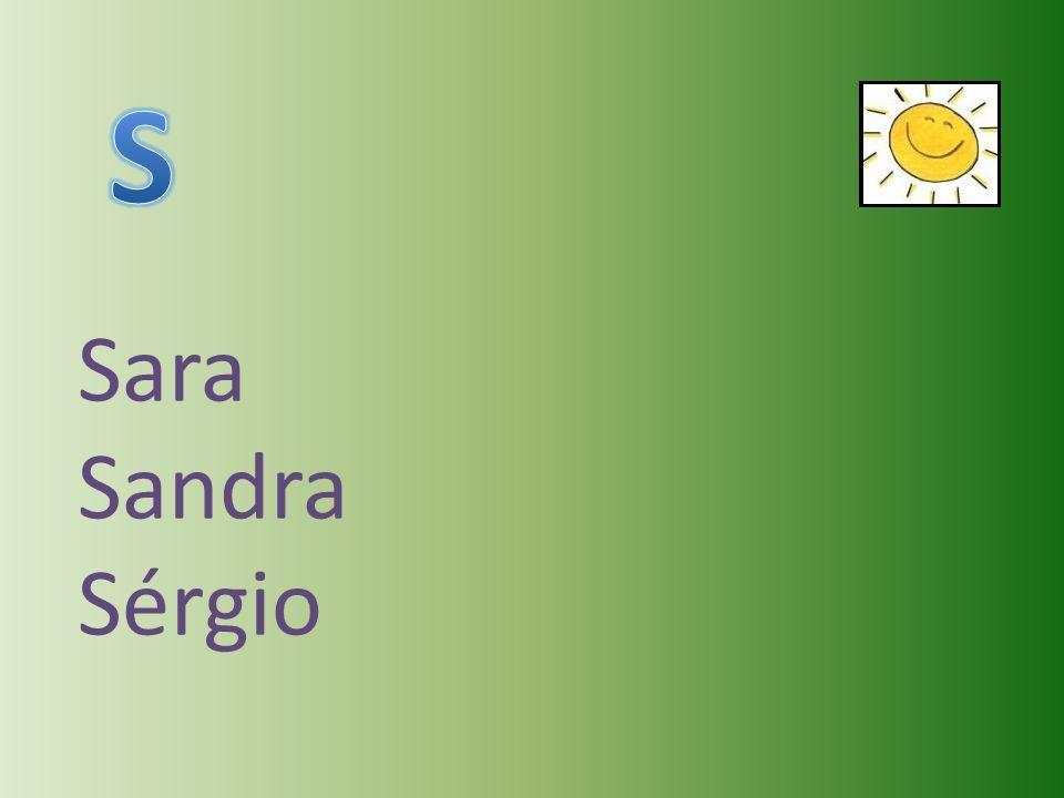 Sara Sandra Sérgio