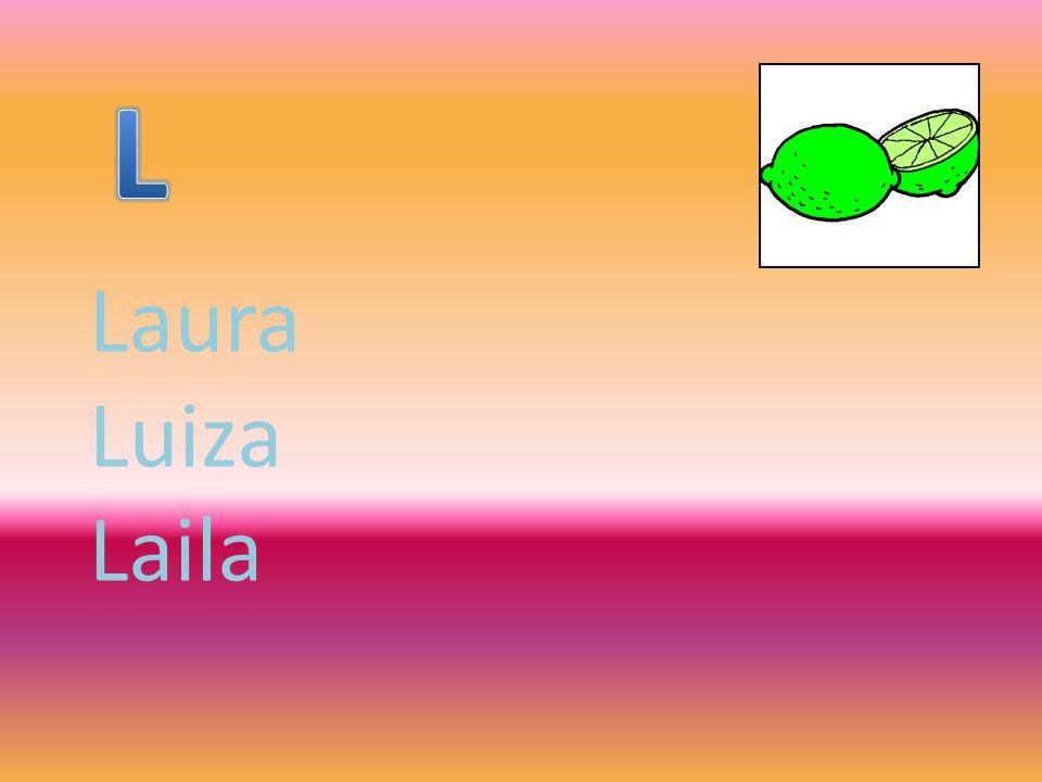 Laura Luiza Laila