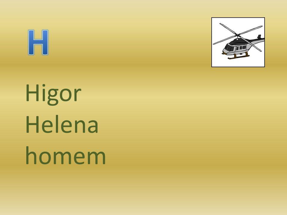 Higor Helena homem