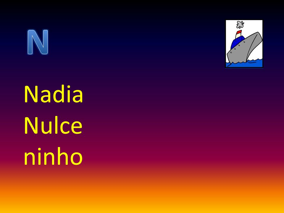 Nadia Nulce ninho
