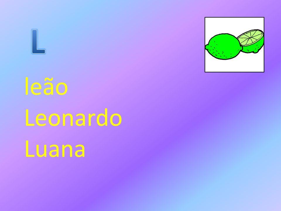 leão Leonardo Luana