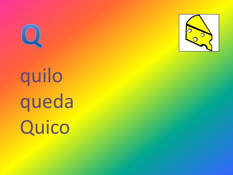 quilo queda Quico