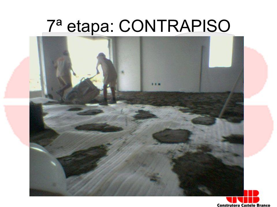 7ª etapa: CONTRAPISO