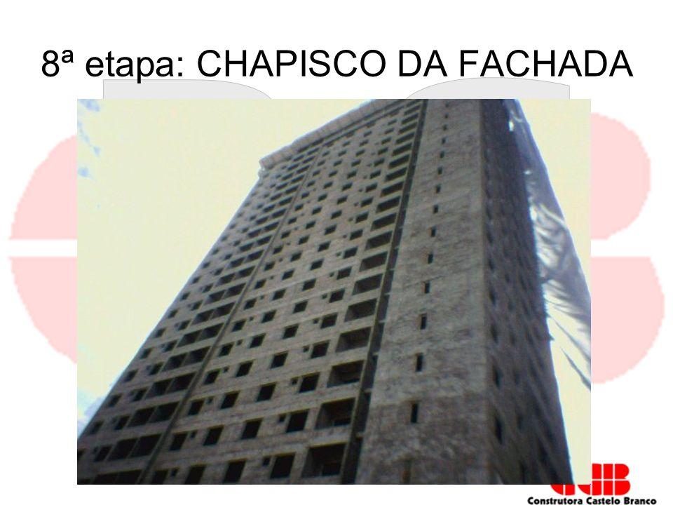 8ª etapa: CHAPISCO DA FACHADA