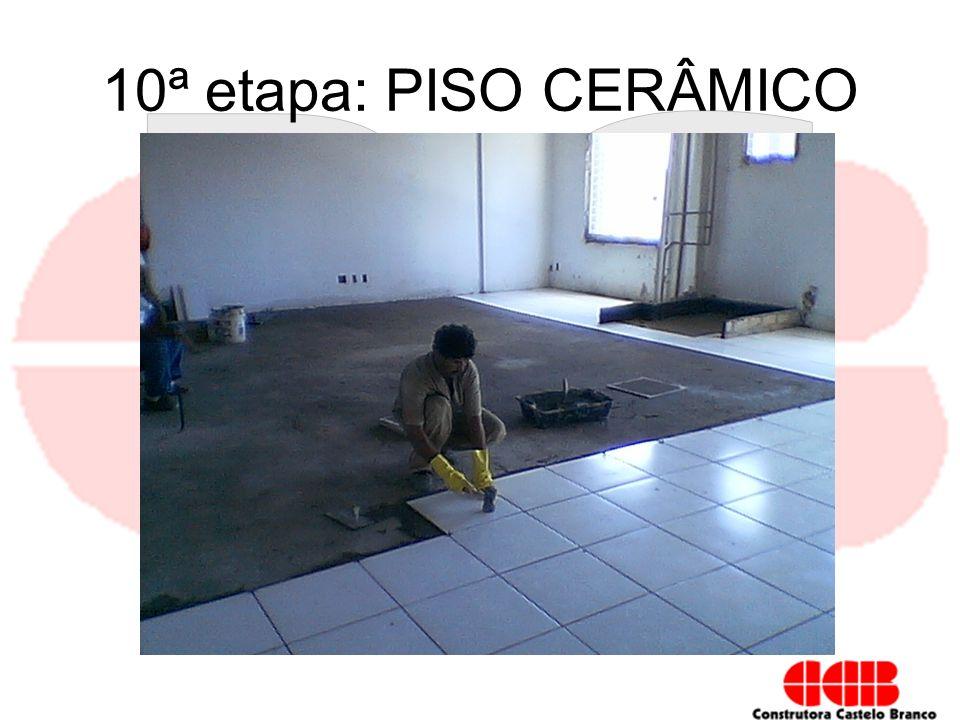 10ª etapa: PISO CERÂMICO