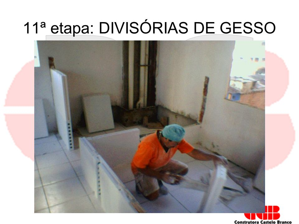 11ª etapa: DIVISÓRIAS DE GESSO