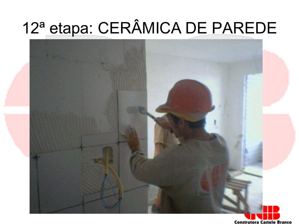 12ª etapa: CERÂMICA DE PAREDE