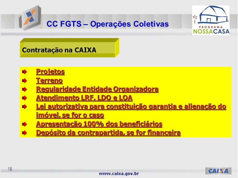 17 Podem ser utilizados os seguintes regimes: Administração direta; Administração direta; Empreitada global.