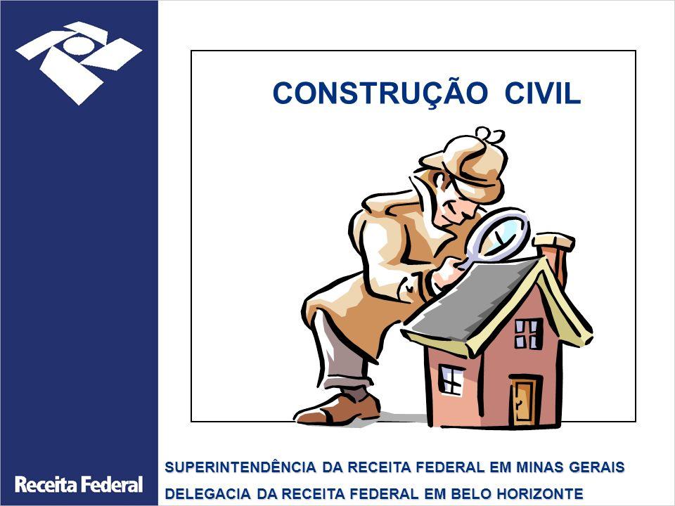 Matricula Única - A matrícula de obra de construção civil deverá ser efetuada por projeto.