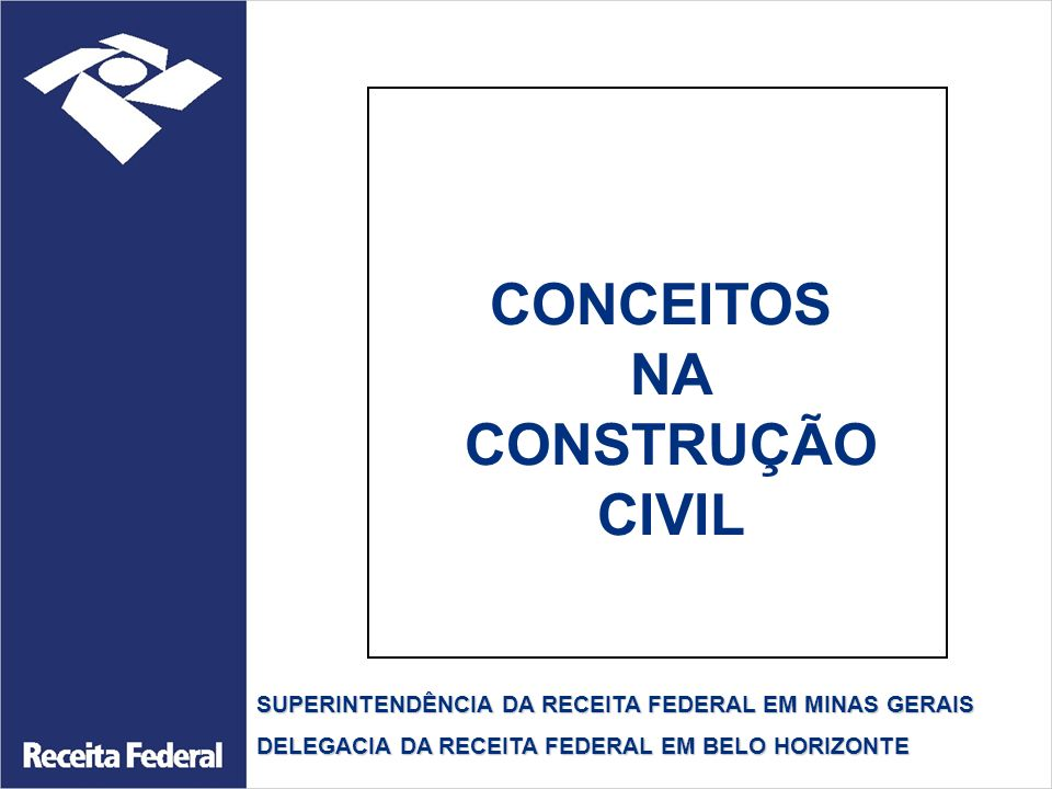 OBRA DE CONSTRUÇÃO CIVIL (IN 971, art.