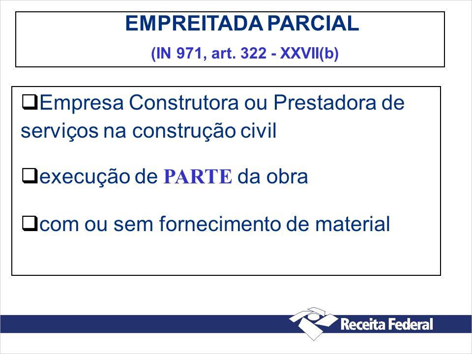RECOLHIMENTO (GPS) DA RETENÇÃO NO CNPJ DO PRESTADOR CÓDIGO DE RECOLHIMENTO = 2631 AS RETENÇÕES OBRIGATÓRIAS ( ART.