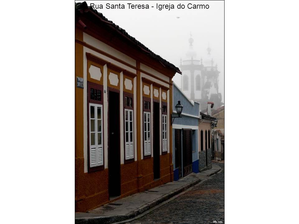 Rua Santa Teresa - Igreja do Carmo