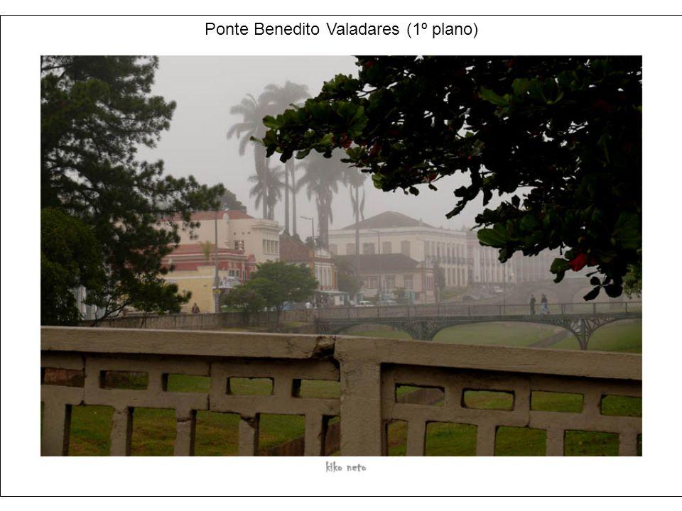 Ponte Benedito Valadares (1º plano)