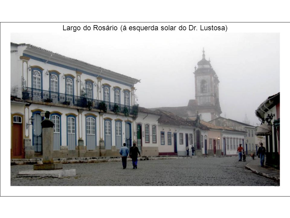 Largo do Rosário (á esquerda solar do Dr. Lustosa)