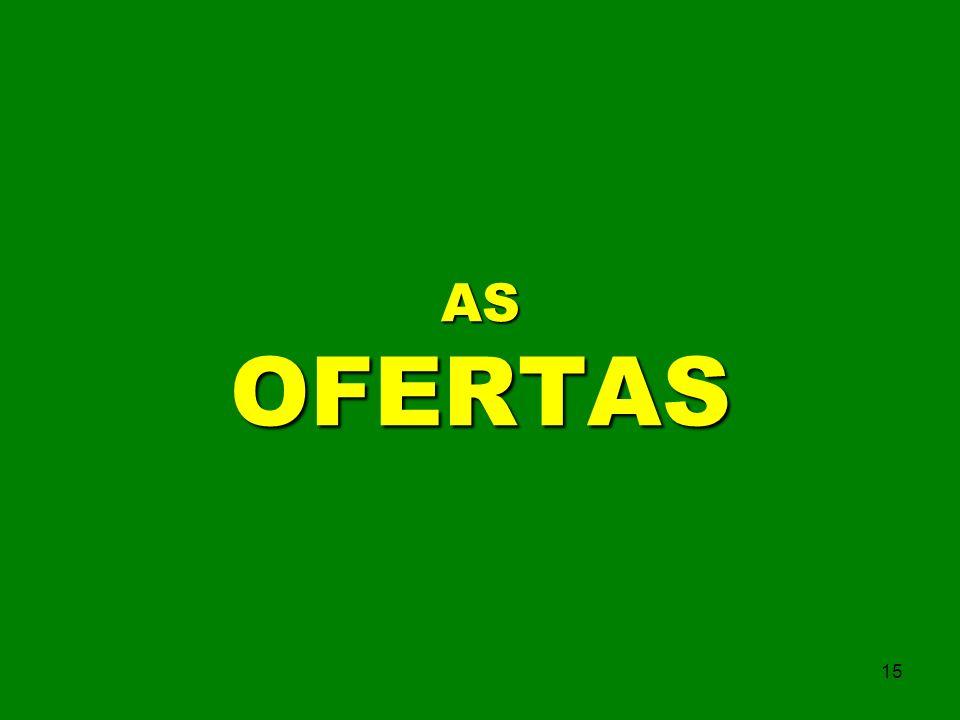 AS OFERTAS 15