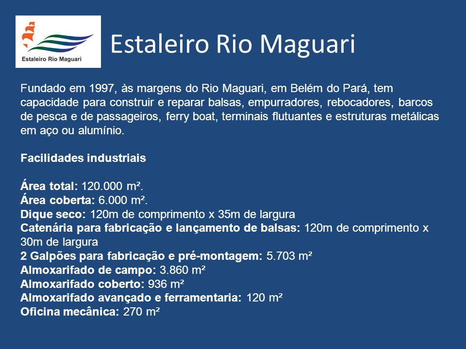 Fundado em 1997, às margens do Rio Maguari, em Belém do Pará, tem capacidade para construir e reparar balsas, empurradores, rebocadores, barcos de pes