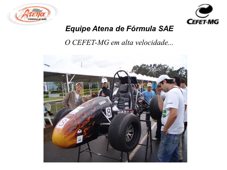 Equipe Atena de Fórmula SAE O CEFET-MG em alta velocidade...