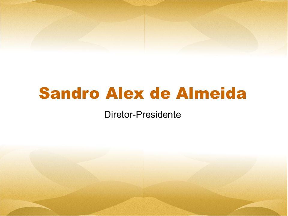 Diretor-Presidente Sandro Alex de Almeida