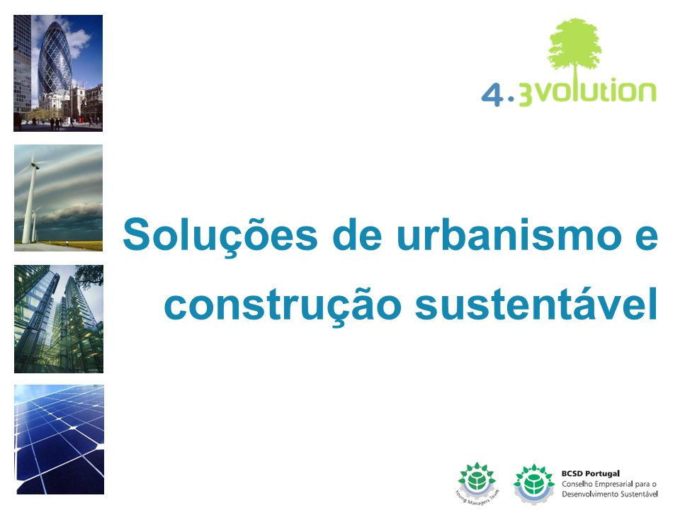 Soluções de urbanismo e construção sustentável