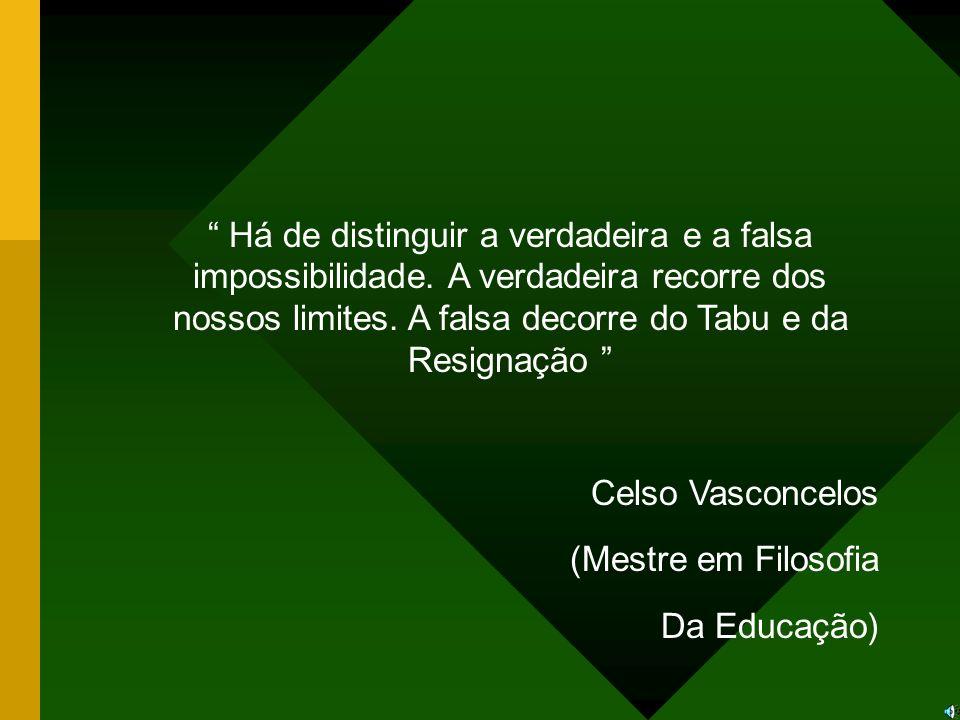 Há de distinguir a verdadeira e a falsa impossibilidade.