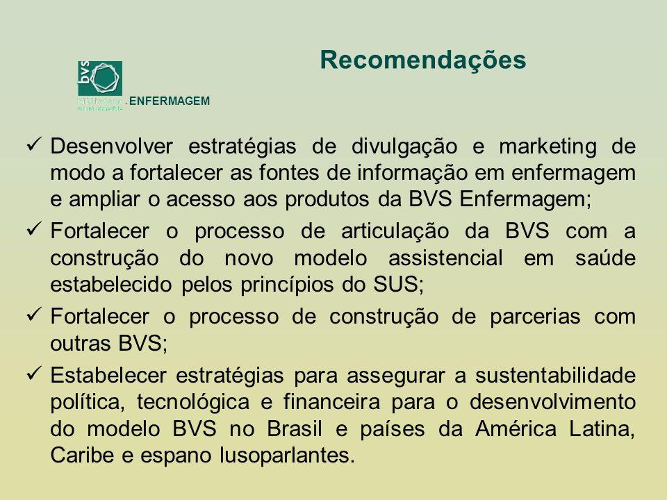 Desenvolver estratégias de divulgação e marketing de modo a fortalecer as fontes de informação em enfermagem e ampliar o acesso aos produtos da BVS Enfermagem; Fortalecer o processo de articulação da BVS com a construção do novo modelo assistencial em saúde estabelecido pelos princípios do SUS; Fortalecer o processo de construção de parcerias com outras BVS; Estabelecer estratégias para assegurar a sustentabilidade política, tecnológica e financeira para o desenvolvimento do modelo BVS no Brasil e países da América Latina, Caribe e espano lusoparlantes.