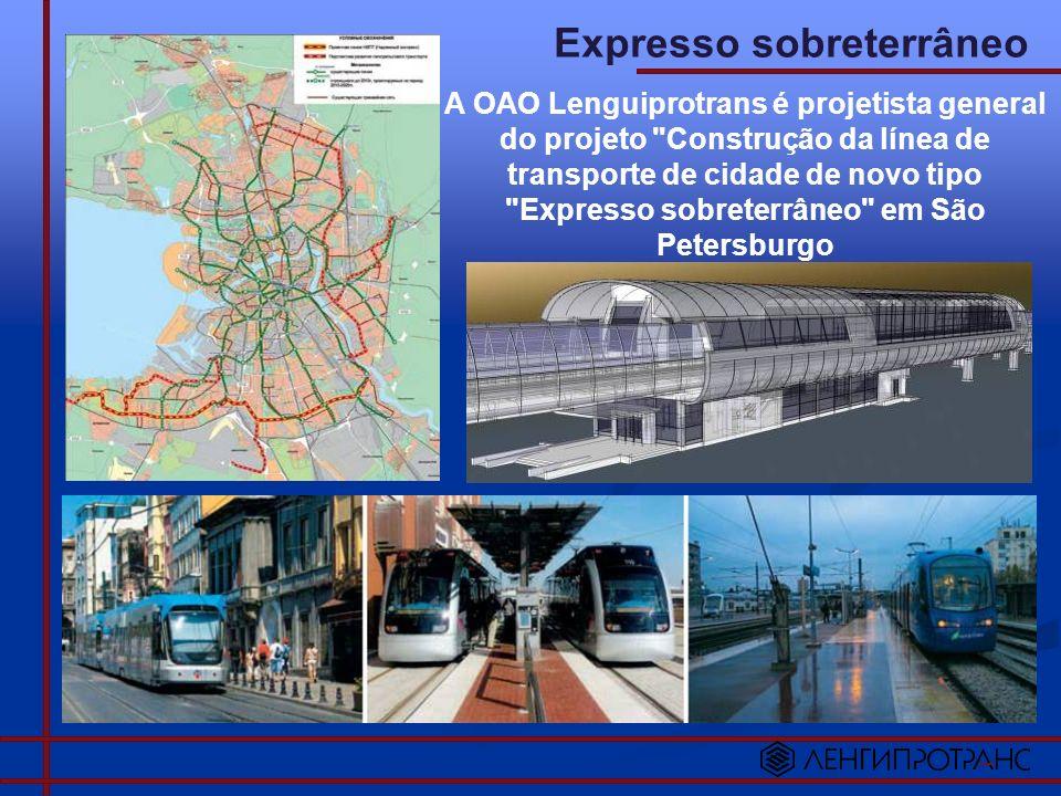 Expresso sobreterrâneo A OAO Lenguiprotrans é projetista general do projeto