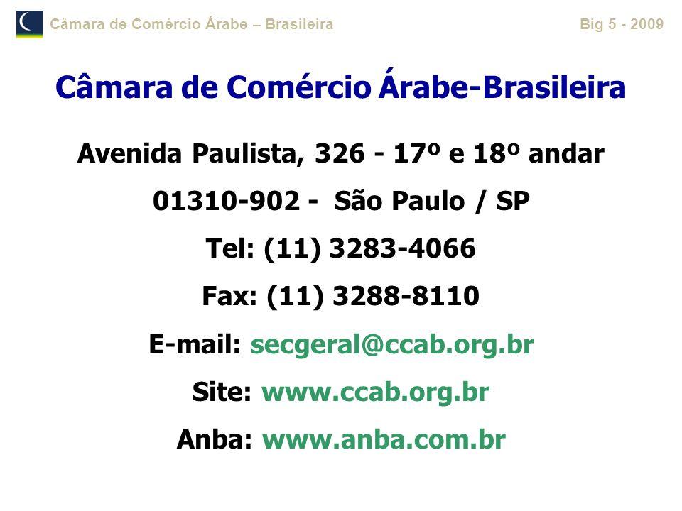Câmara de Comércio Árabe – BrasileiraBig 5 - 2009 Câmara de Comércio Árabe-Brasileira Avenida Paulista, 326 - 17º e 18º andar 01310-902 - São Paulo /