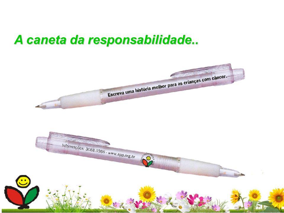 A caneta da responsabilidade..
