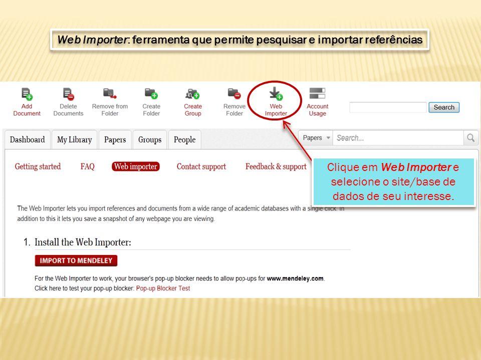 Clique em Web Importer e selecione o site/base de dados de seu interesse.