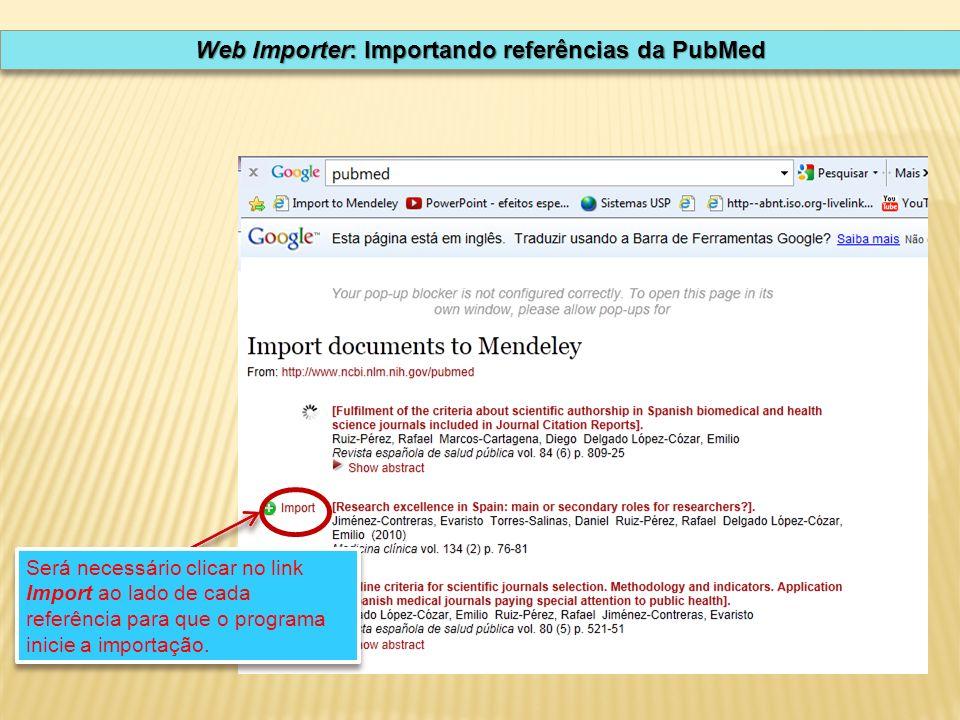 Será necessário clicar no link Import ao lado de cada referência para que o programa inicie a importação.