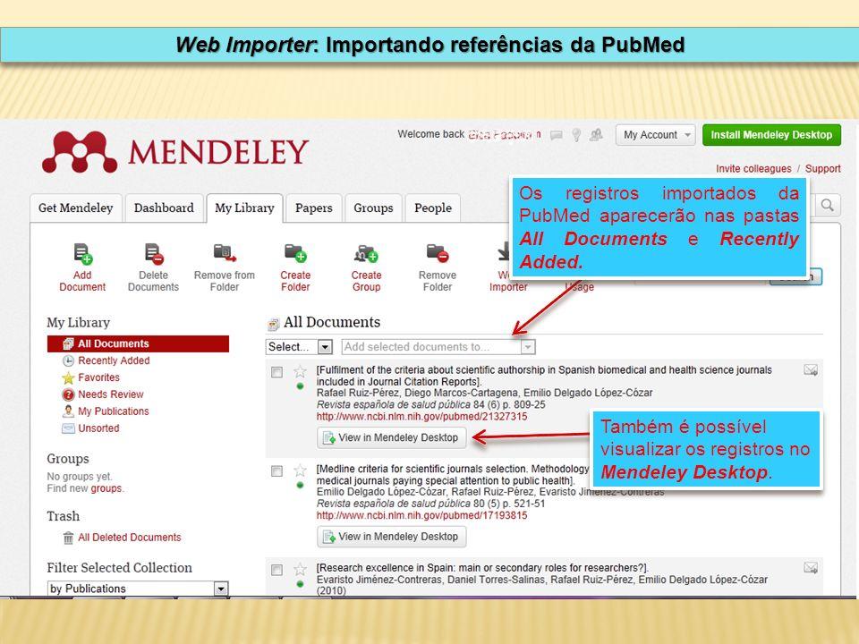 Também é possível visualizar os registros no Mendeley Desktop.