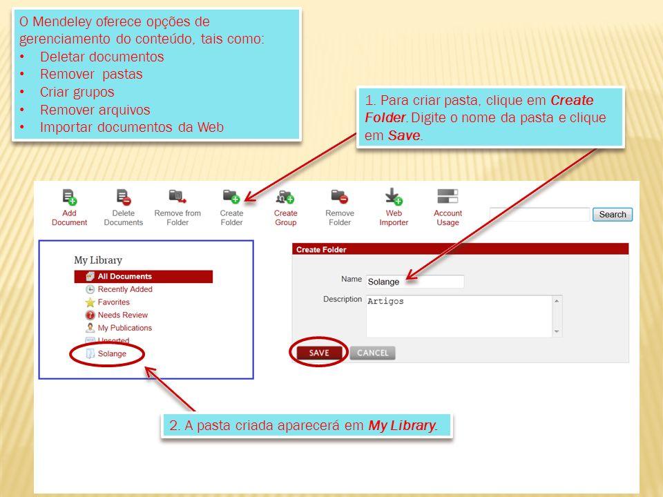 1. Para criar pasta, clique em Create Folder. Digite o nome da pasta e clique em Save.