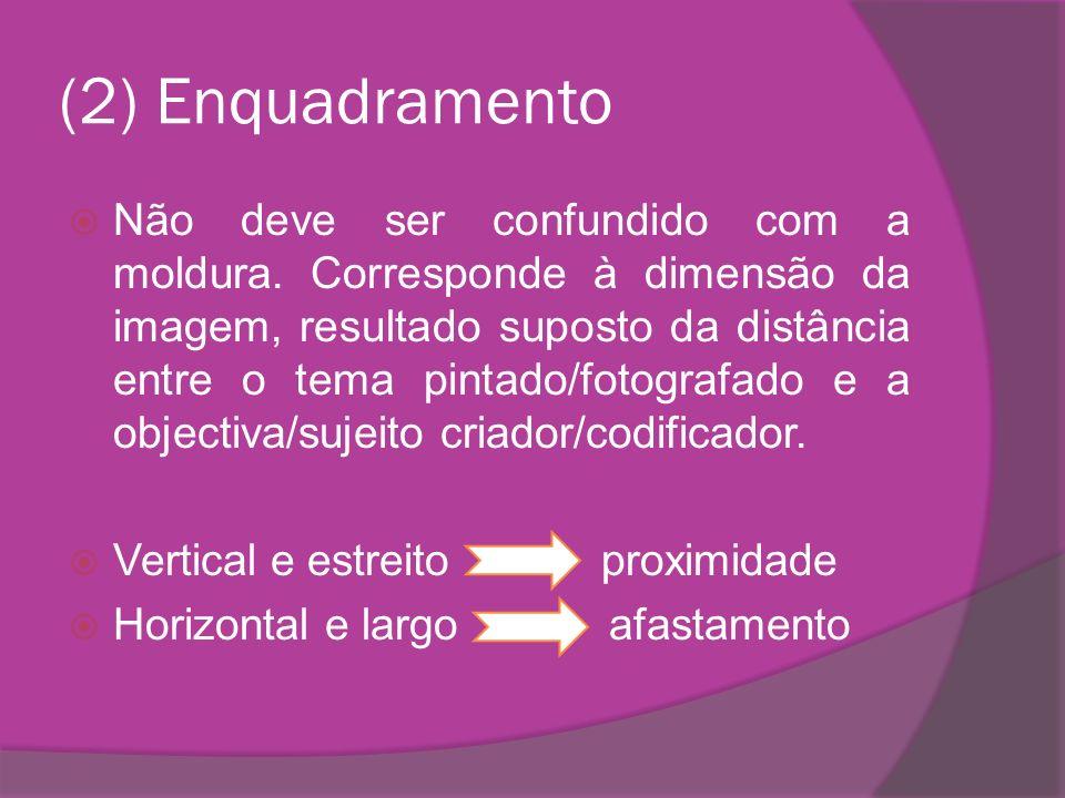 (8) Iluminação Interpretada consoante a cultura, os estados de espírito/motivação.