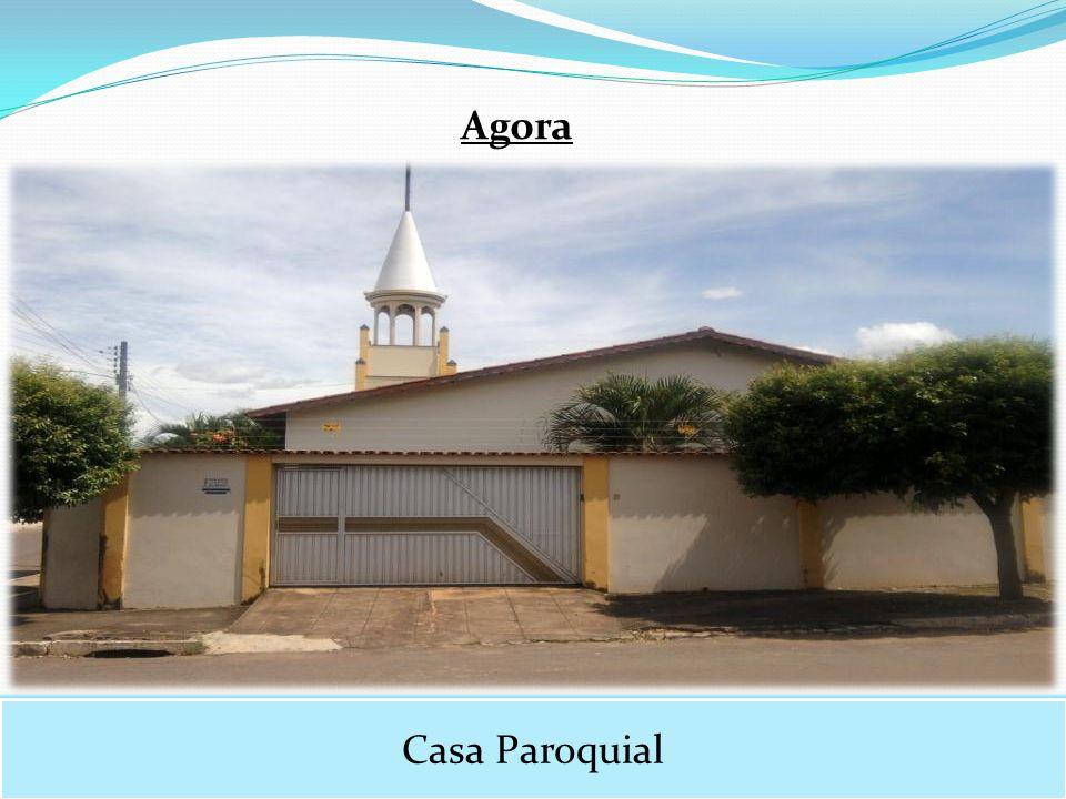 Casa Paroquial Agora