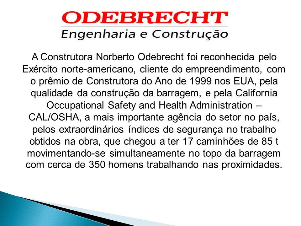 A Construtora Norberto Odebrecht foi reconhecida pelo Exército norte-americano, cliente do empreendimento, com o prêmio de Construtora do Ano de 1999