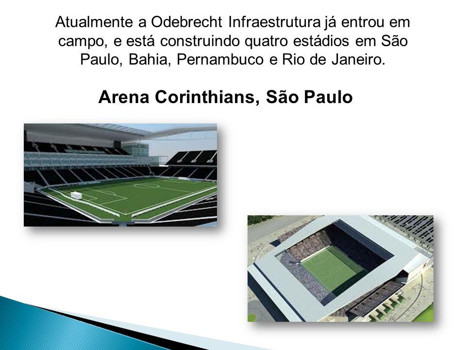 Atualmente a Odebrecht Infraestrutura já entrou em campo, e está construindo quatro estádios em São Paulo, Bahia, Pernambuco e Rio de Janeiro. Arena C